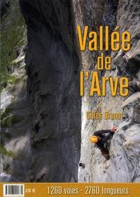 Gilles Brunot - Vallée de l'Arve - 1260 voies - 2760 longueurs.