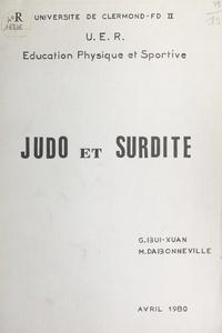 Gilles Bui-Xuan et Michel Dabonneville - Judo et surdité.