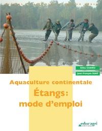 Aquaculture continentale - Etangs : mode demploi.pdf