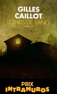 Gilles Caillot - Lignes de sang.