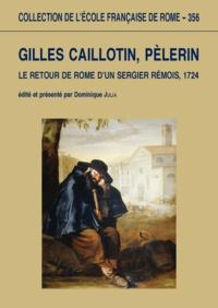 Gilles Caillotin - Le retour de Rome d'un sergier Rémois, 1724.