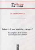 Gilles Campagnolo - Existe-t-il une doctrine Menger ? - Aux origines de la pensée économique autrichienne.