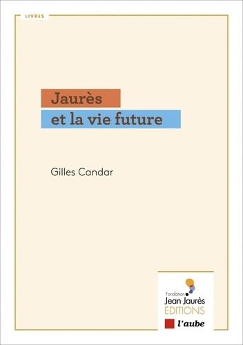 Jaurès et la vie future