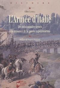 Gilles Candela - Armée d'Italie - Des missionnaires armés à la naissance de la guerre napoléonienne.