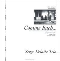 Gilles Cantagrel et Denis Humbert - Comme Bach... - La rencontre improbable. 1 CD audio