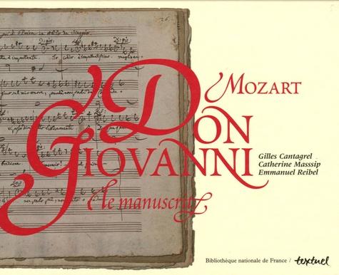 Gilles Cantagrel et Catherine Massip - Don Giovanni, Mozart - Le manuscrit, un trésor de la BNF.