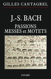 J.S. Bach - Pasions, Messes et Motets.pdf