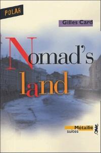 Gilles Card - Nomad's land.