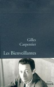 Gilles Carpentier - Les bienveillantes.