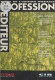 Gilles Castagnac - Profession éditeur : guide de l'édition musicale.