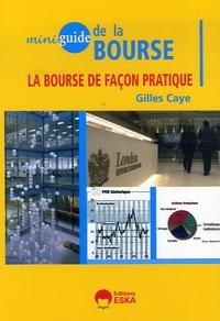 Gilles Caye - Miniguide de la Bourse.