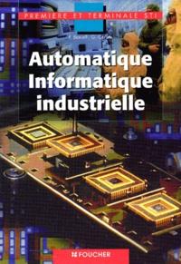 Automatique, informatique industrielle 1ère et Terminale STI.pdf