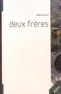 Gilles Cervera - Deux frères.