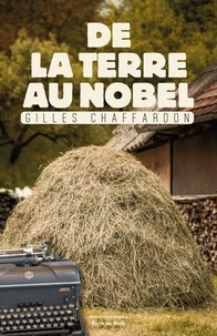 Gilles Chaffardon - De la Terre au Nobel.