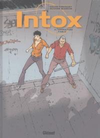 Gilles Chaillet et Olivier Mangin - Intox Tome 2 : Opération Pablo.