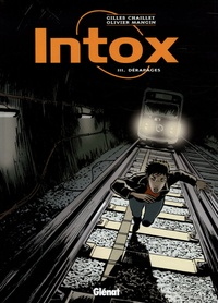 Gilles Chaillet et Olivier Mangin - Intox Tome 3 : Dérapages.