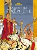 Gilles Chaillet - La Dernière Prophétie - Tome 03 - Sous le signe de Ba'al.