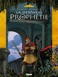 Gilles Chaillet et Dominique Rousseau - La dernière prophétie Tome 5 : La foudre et la croix.