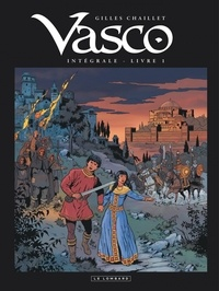 Gilles Chaillet - Vasco Intégrale Tome 1 : .