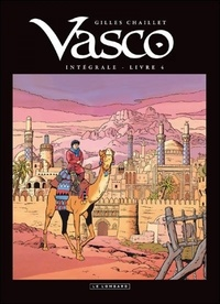 Gilles Chaillet - Vasco Intégrale Tome 4 : .