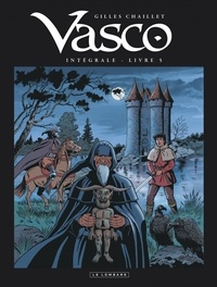 Gilles Chaillet - Vasco Intégrale Tome 5 : .