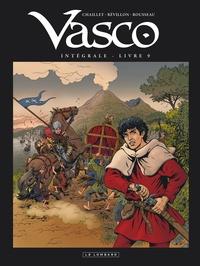 Gilles Chaillet et Luc Révillon - Vasco Intégrale Tome 9 : .