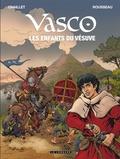 Gilles Chaillet et Dominique Rousseau - Vasco Tome 25 : Les enfants du Vésuve.
