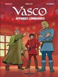 Gilles Chaillet et Luc Révillon - Vasco Tome 29 : Affaires lombardes.