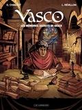 Gilles Chaillet et Luc Révillon - Vasco Tome : Les mémoires secrets de Vasco.