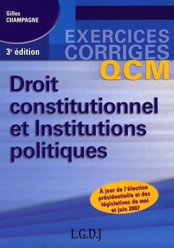 Gilles Champagne - Droit constitutionnel et Institutions politiques - QCM.