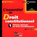 Gilles Champagne - L'essentiel du droit constitutionnel - Tome 1, Théorie générale du droit constitutionnel.