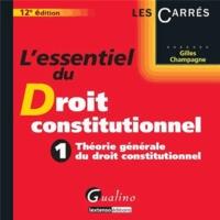 Deedr.fr L'essentiel du Droit constitutionnel - Tome 1, Théorie générale du droit constitutionnel Image