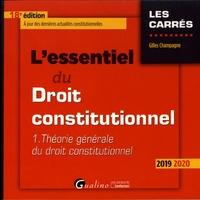 Lessentiel du droit constitutionnel - Tome 1, Théorie générale du droit constitutionnel.pdf