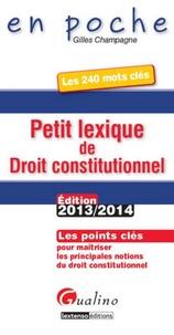 Petit lexique de droit constitutionnel - Gilles Champagne | Showmesound.org