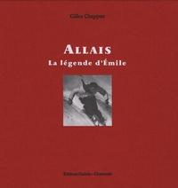 Gilles Chappaz - Allais - La légende d'Emile.