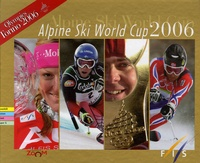 Gilles Chappaz et Patrick Lang - Alpine Ski World Cup 2006, Best of 2006 - Olympics Torino 2006.