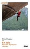 Gilles Chappaz - En solo - Alpinistes et grimpeurs racontent.