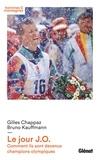 Gilles Chappaz et Bruno Kauffmann - Le jour JO - Comment ils sont devenus champions olympiques.