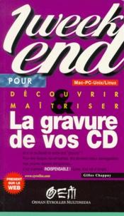 Gilles Chappuy - La gravure de vos CD.