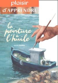 Gilles Charbin - La peinture à l'huile.