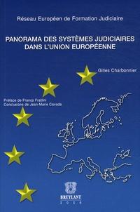 Gilles Charbonnier - Panorama des systèmes judiciaires dans l'Union européenne.