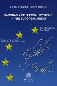 Gilles Charbonnier et Orla Sheehy - Panorama of judicial systems in the european union.