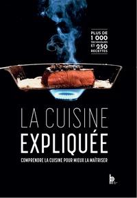 Lire le livre télécharger La cuisine expliquée  - Tous niveaux du CAP au BTS CHM iBook DJVU 9782857084600 in French