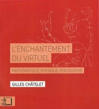 Histoiresdenlire.be L'enchantement du virtuel - Mathématique, physique, philosophie Image