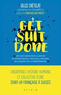 Gilles Chételat - Get Shit Done.