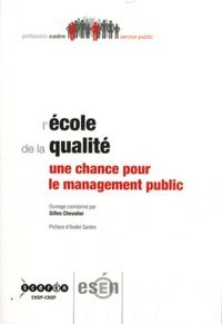 Gilles Chevalier - L'école de la qualité - Une chance pour le management public.