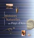Gilles Cheylan - Histoires naturelles en Pays d'Aix - Les collections du muséum d'Aix (1838-2006).