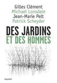 Gilles Clément et Michael Lonsdale - Des jardins et des hommes.