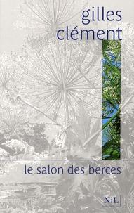 Gilles Clément - Le salon des berces.