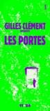 Gilles Clément - Les portes.